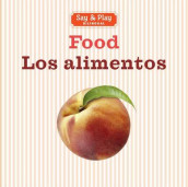 Food/Los alimentos av Sterling Children's (Kartonert)