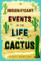 Omslag - Insignificant Events in the Life of a Cactus