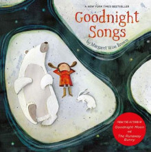 Goodnight Songs av Margaret Wise Brown (Pappbok)