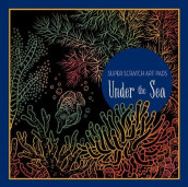 Super Scratch Art Pads: Under the Sea av Sterling Children's (Heftet)