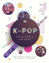K-Pop: The Ultimate Fan Book av Sterling Children's (Innbundet)