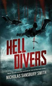 Hell Divers av Nicholas Sansbury Smith (Heftet)