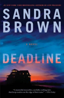 Deadline av Sandra Brown (Innbundet)