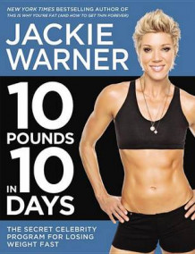 10 Pounds in 10 Days av Jackie Warner (Heftet)
