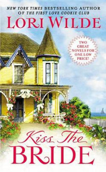 Kiss the Bride av Lori Wilde (Heftet)