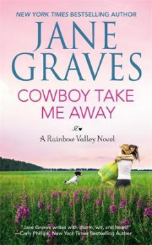 Cowboy Take Me Away av Jane Graves (Heftet)