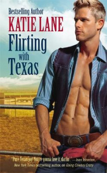 Flirting with Texas av Katie Lane (Heftet)
