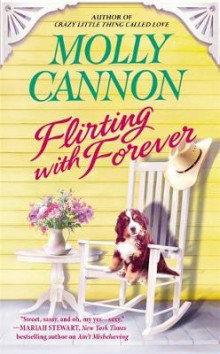 Flirting with Forever av Molly Cannon (Heftet)
