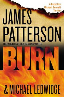 Burn av James Patterson og Michael Ledwidge (Heftet)