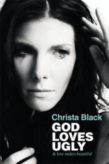 God Loves Ugly av Christa Black (Innbundet)