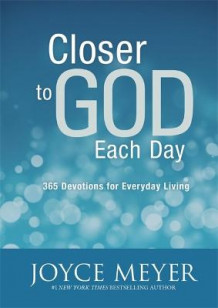 Closer to God Each Day av Joyce Meyer (Innbundet)
