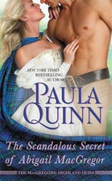 The Scandalous Secret of Abigail Macgregor av Paula Quinn (Heftet)