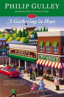 A Gathering in Hope av Philip Gulley (Heftet)