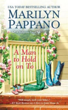 A Man to Hold on To av Marilyn Pappano (Heftet)