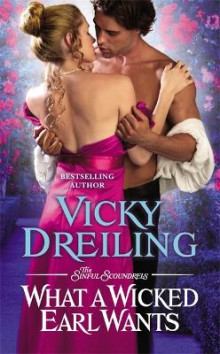 What a Wicked Earl Wants av Vicky Dreiling (Heftet)