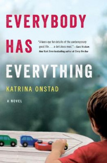 Everybody Has Everything av Katrina Onstad (Heftet)