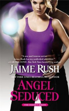Angel Seduced av Jaime Rush (Heftet)