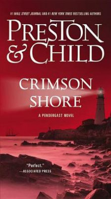 Crimson Shore av Douglas J Preston og Lincoln Child (Heftet)