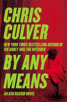 By Any Means av Chris Culver (Heftet)