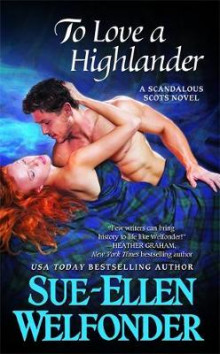 To Love a Highlander av Sue-Ellen Welfonder (Heftet)