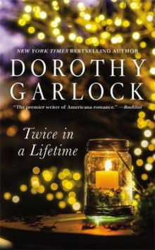 Twice in a Lifetime av Dorothy Garlock (Heftet)
