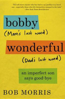 Bobby Wonderful av Bob Morris (Heftet)
