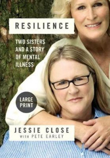 Resilience av Jessie Close og Pete Earley (Innbundet)