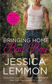 Bringing Home the Bad Boy av Jessica Lemmon (Heftet)