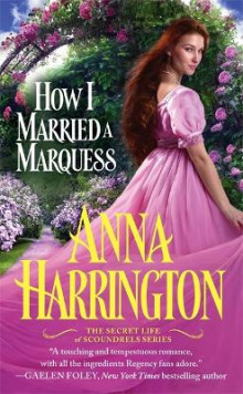 How I Married a Marquess av Anna Harrington (Heftet)
