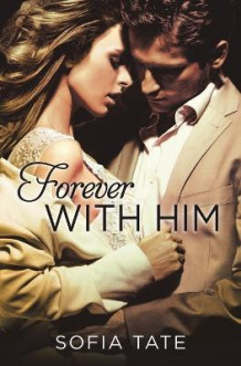 Forever with Him av Sofia Tate (Heftet)