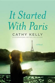 It Started with Paris av Cathy Kelly (Heftet)