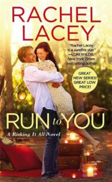 Run To You av Rachel Lacey (Heftet)