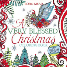 A Very Blessed Christmas Coloring Book av Robin Mead (Heftet)