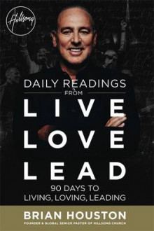 Daily Readings from Live Love Lead av Brian Houston (Heftet)