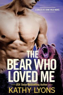 Bear Who Loved Me av Kathy Lyons (Heftet)