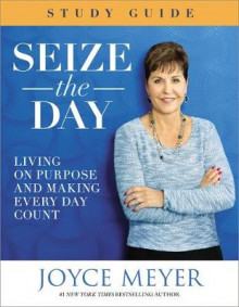 Seize the Day Study Guide: Study guide av Joyce Meyer (Heftet)
