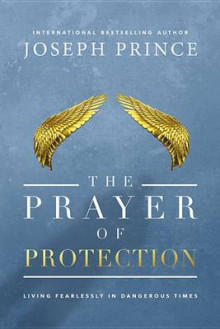 The Prayer of Protection av Joseph Prince (Innbundet)