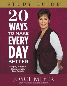 20 Ways To Make Every Day Better Study Guide av Joyce Meyer (Heftet)