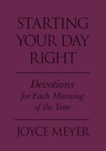 Starting Your Day Right av Joyce Meyer (Praktinnbinding)
