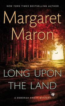 Long Upon the Land av Margaret Maron (Heftet)