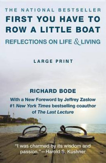 First You Have to Row a Little Boat av Richard Bode (Heftet)
