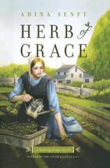 Herb of Grace av Adina Senft (Heftet)