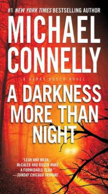 A Darkness More Than Night av Michael Connelly (Heftet)