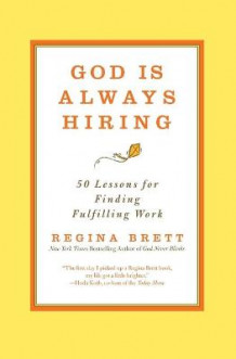 God is Always Hiring av Regina Brett (Heftet)