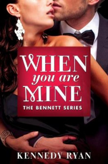 When You Are Mine av Kennedy Ryan (Heftet)