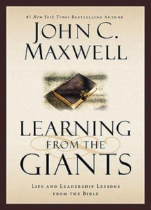Learning from the Giants av John C Maxwell (Innbundet)