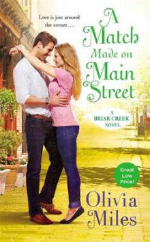 A Match Made on Main Street av Olivia Miles (Heftet)