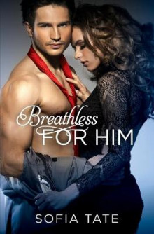 Breathless for Him av Sofia Tate (Heftet)