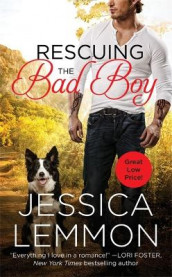 Rescuing The Bad Boy av Jessica Lemmon (Heftet)