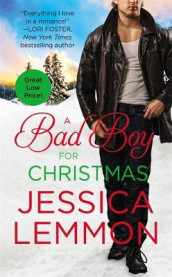 A Bad Boy for Christmas av Jessica Lemmon (Heftet)